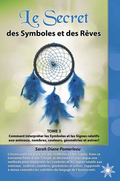 Le secret des symboles et des rêves – Tome 3