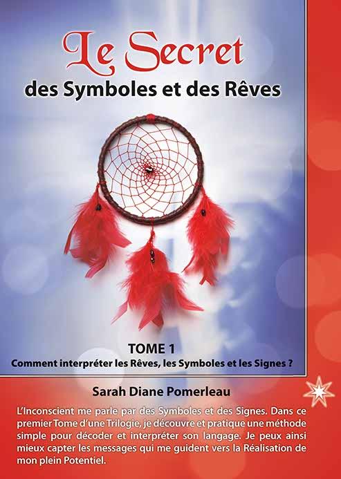 Le secret des symboles et des rêves – Tome 1