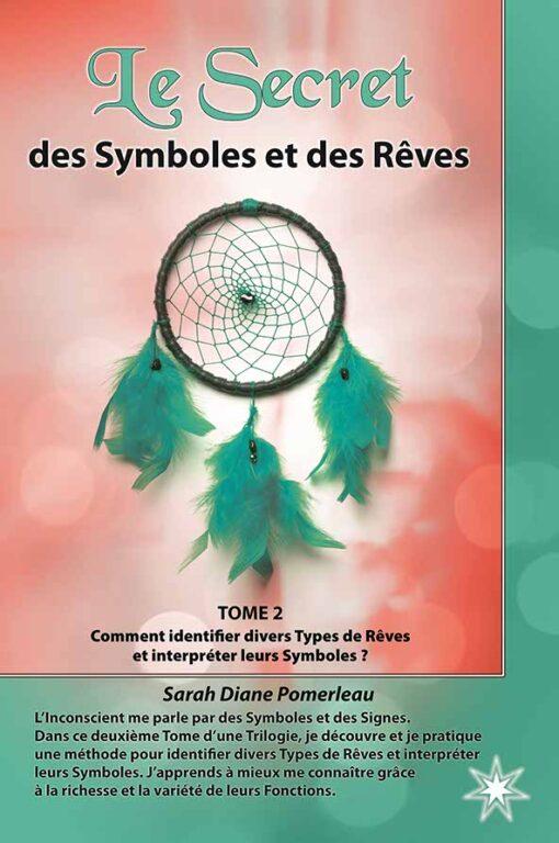 Le secret des symboles et des rêves – Tome 2