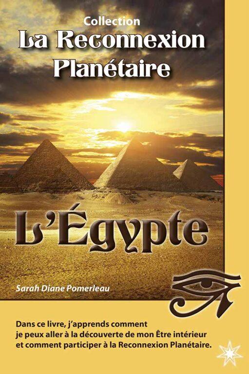 La reconnexion planétaire: L'Égypte
