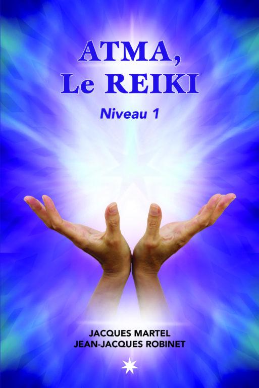 Le pouvoir du REIKI – Niveau 1