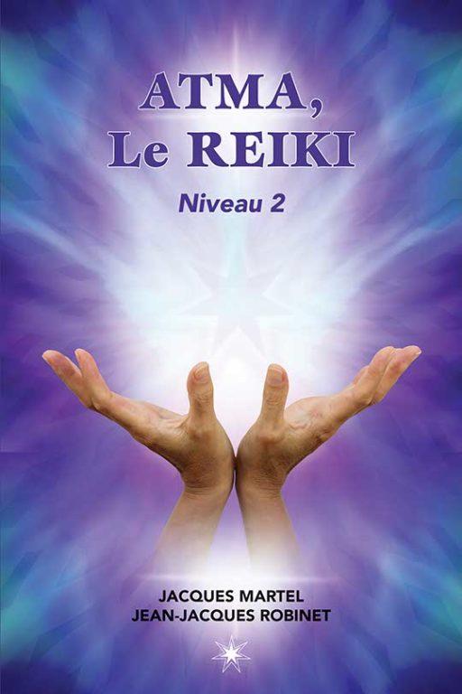 Le pouvoir du Reiki – Niveau 2