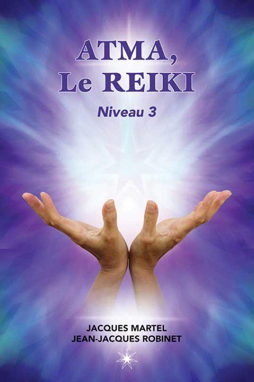 Le pouvoir du Reiki – Niveau 3