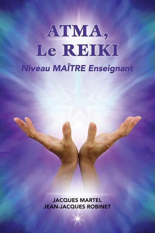 Le pouvoir du Reiki – Niveau maître enseignant