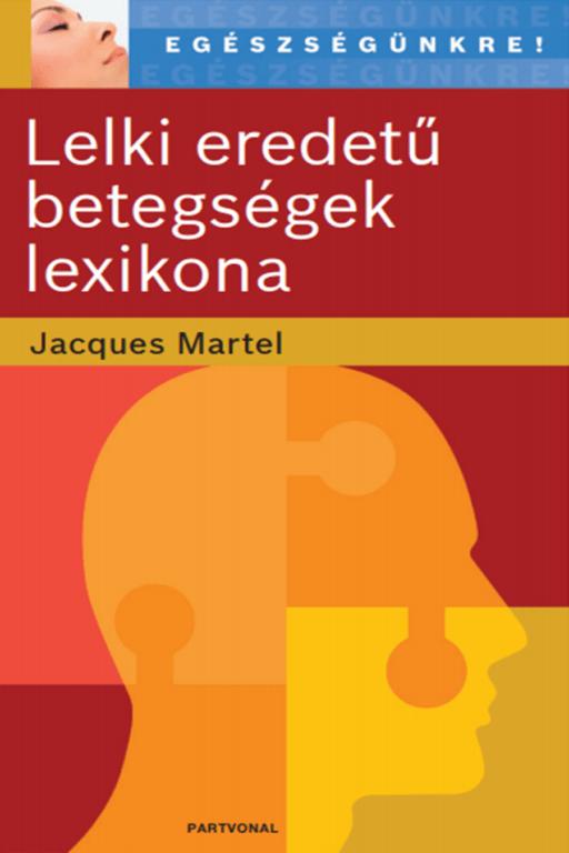 Le grand dictionnaire des malaises et maladies (Hongrois)