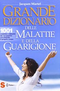 Le grand dictionnaire des malaises et des maladies (Italien)